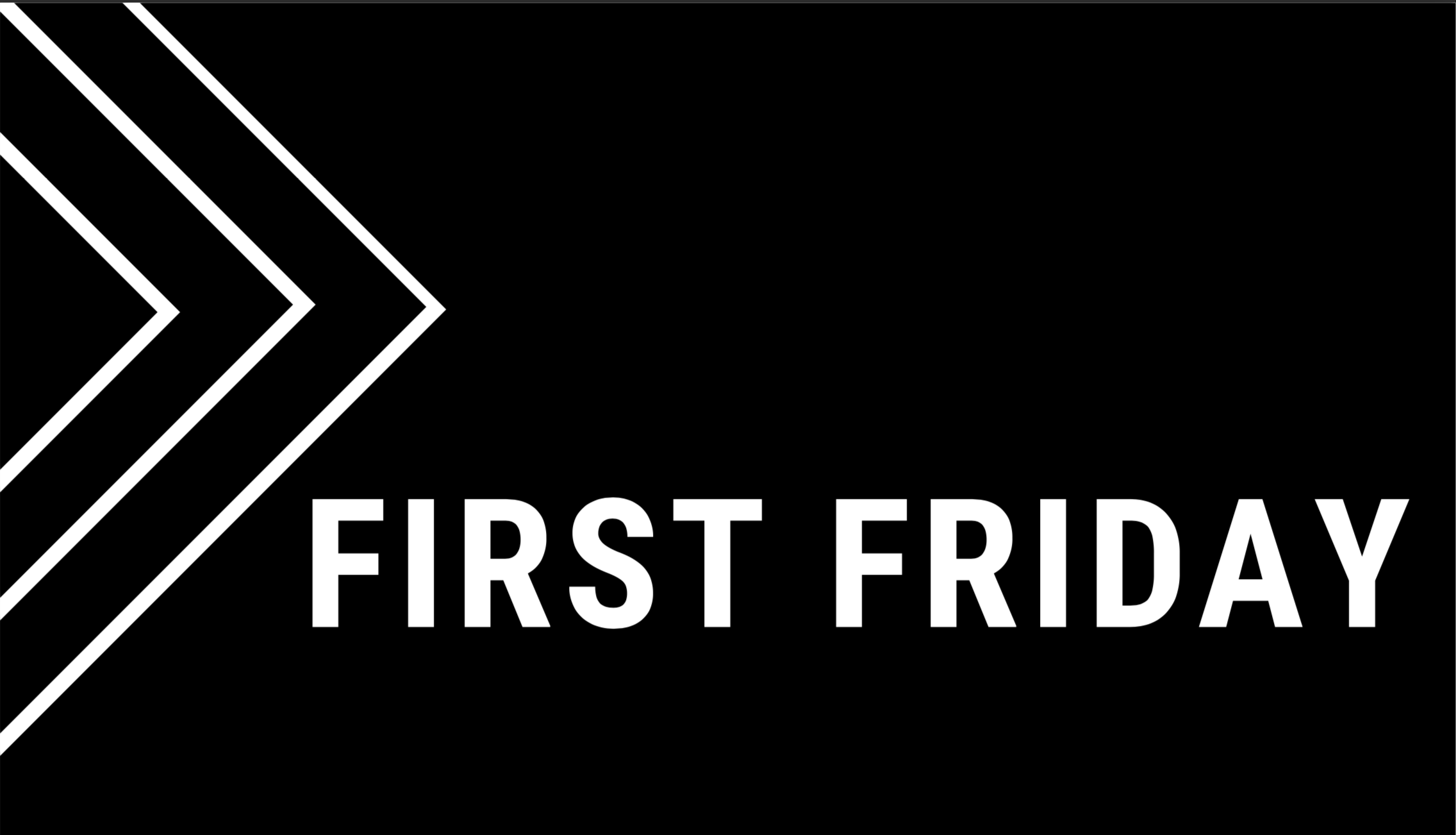 First First Friday